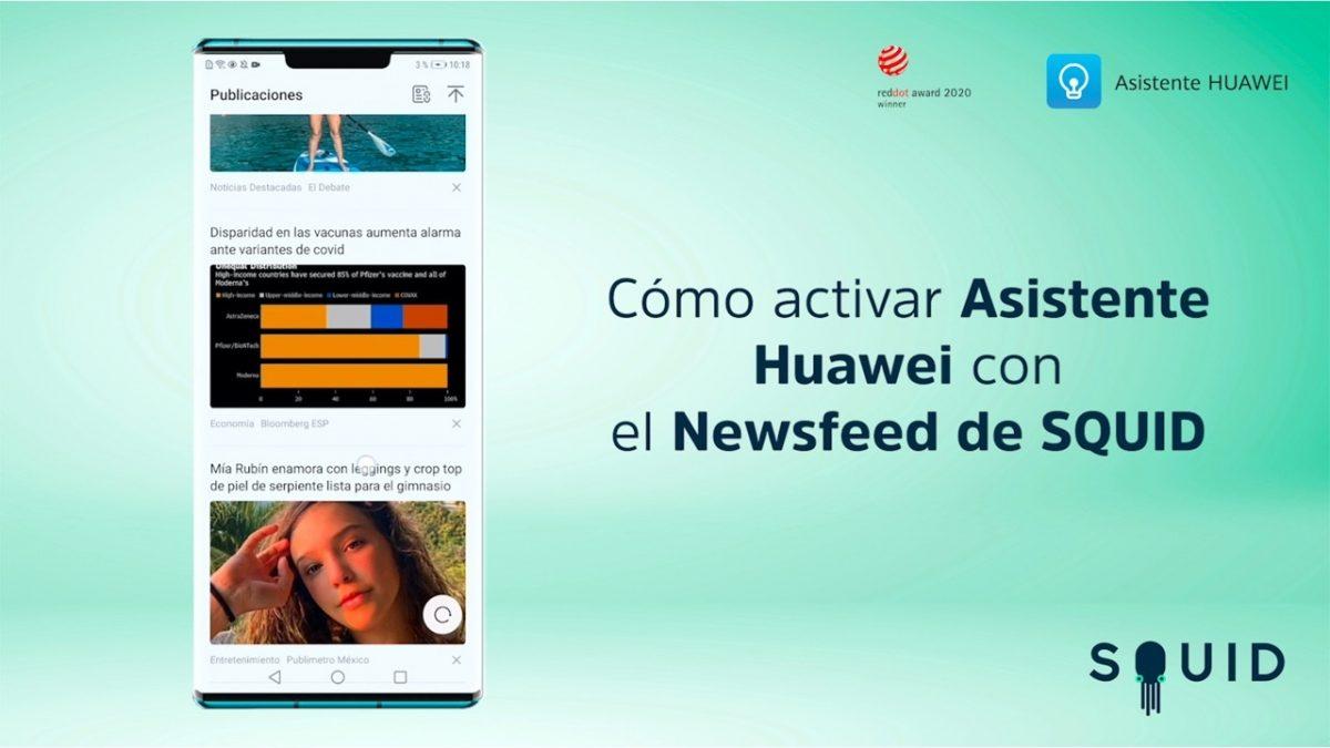 ¿Cómo activar Huawei Assistant con el Newsfeed de SQUID?
